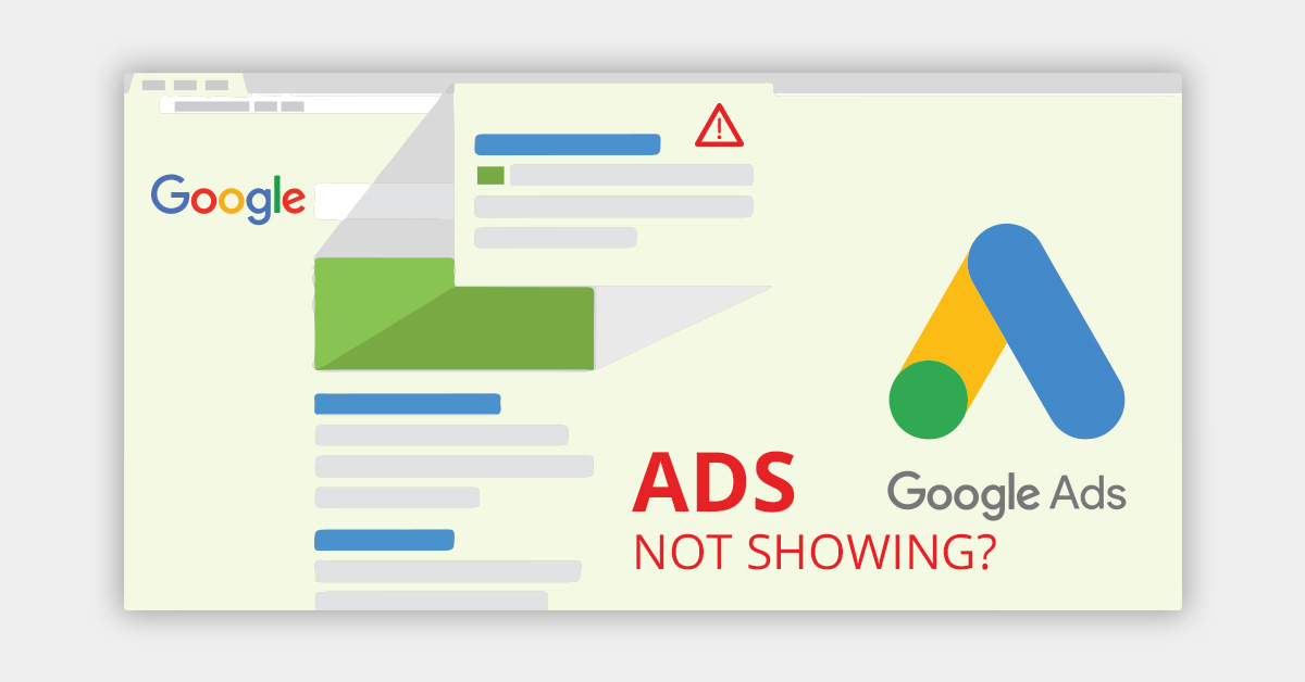 Why Aren't My Google Ads Showing | AIA