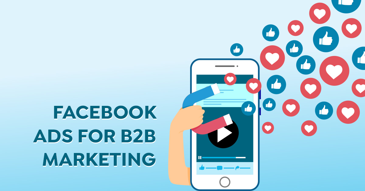 How To Utilise Facebook Ads For B2B Marketing In 2020 | AIA